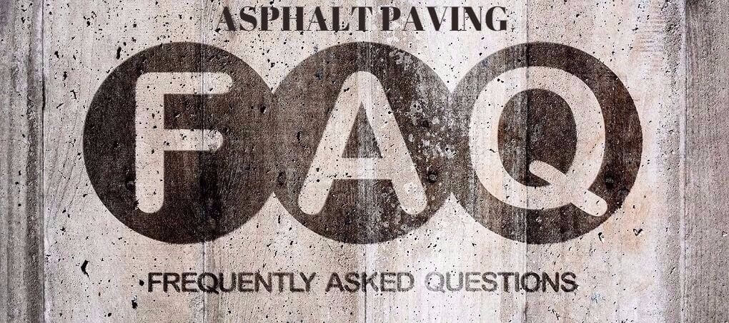 Asphalt Paving FAQ